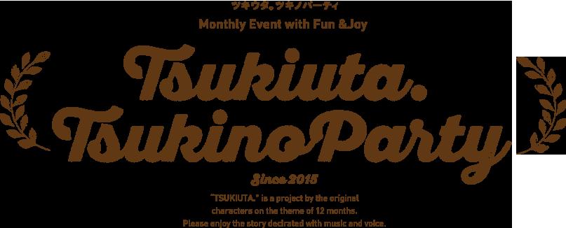 Tsukiuta.Tsukino Party // ツキウタ。ツキノパーティ